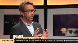Hasse Aro: Det här är Sveriges värsta styckmördare - Nyhetsmorgon (TV4)