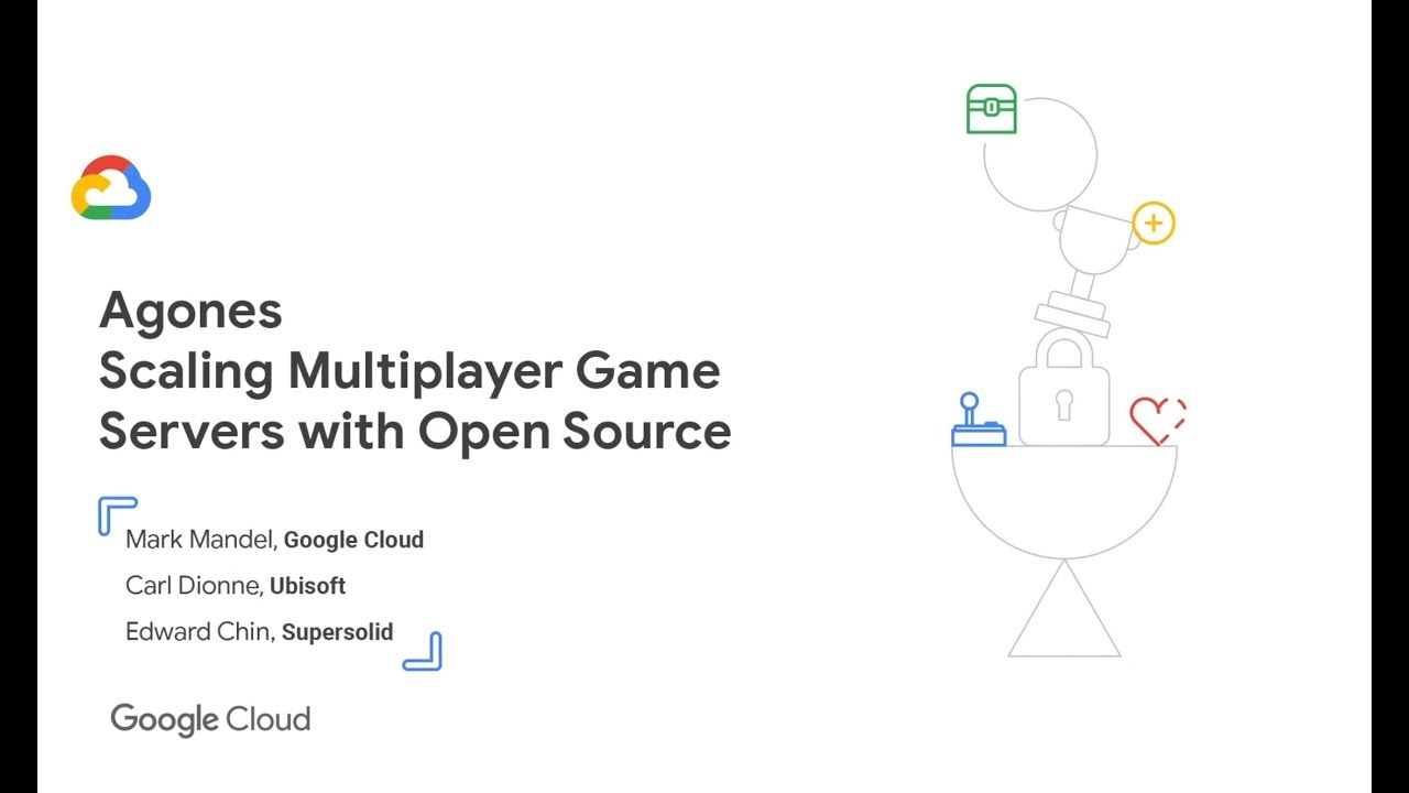 Agones: Scaling Multiplayer Game Servers with Open Source (GDC '19)