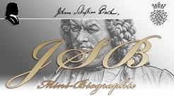 Johann Sebastian Bach: Die Kurzbiografie in 9 Minuten