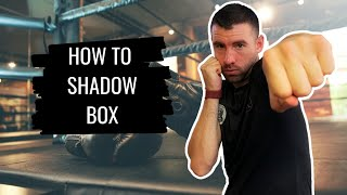 How To Shadow Box   Boxing Training For ALL Levels