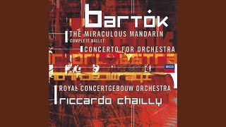 Bartók: The Miraculous Mandarin, BB 82, Sz. 73 (Op.19) - Complete ballet - Pantomime in 1 Act...