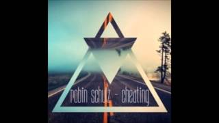 Download Robin Schulz  - Cheating (free download) MP3 song and Music Video