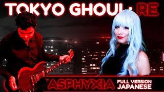 "Tokio Ghoul: re Opening ""Asphyxia"" Japanese Full Version Cover ft. ..."