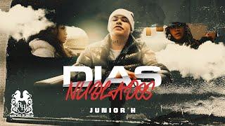 Junior H - Dias Nublados [Official Video]