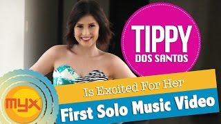 TIPPY DOS SANTOS Is Excited For Her First Solo Music Video!