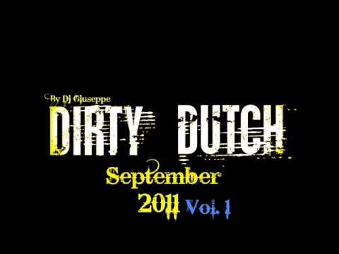 Dirty Dutch House Mix 2012 (VOL.1)