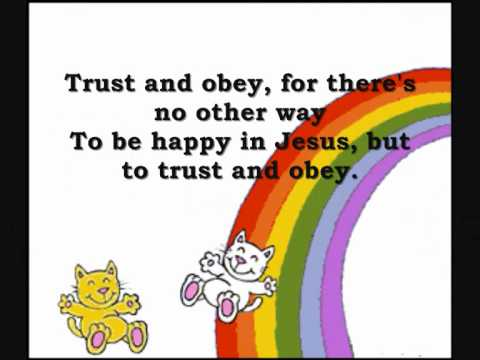 Trust And Obey For Kids With Lyrics By; Lyn Alejandrino Hopkins.wmv