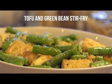 Rappler Recipes: Tofu and Green Bean Stir-fry
