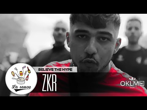 Youtube: ZKR – Believe The Hype – #LaSauce sur OKLM Radio 03/12/18