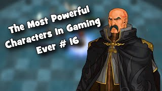 The Most Powerful Characters In Gaming Ever # 16