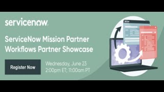 ServiceNow Mission Partner Workflows Partner Showcase