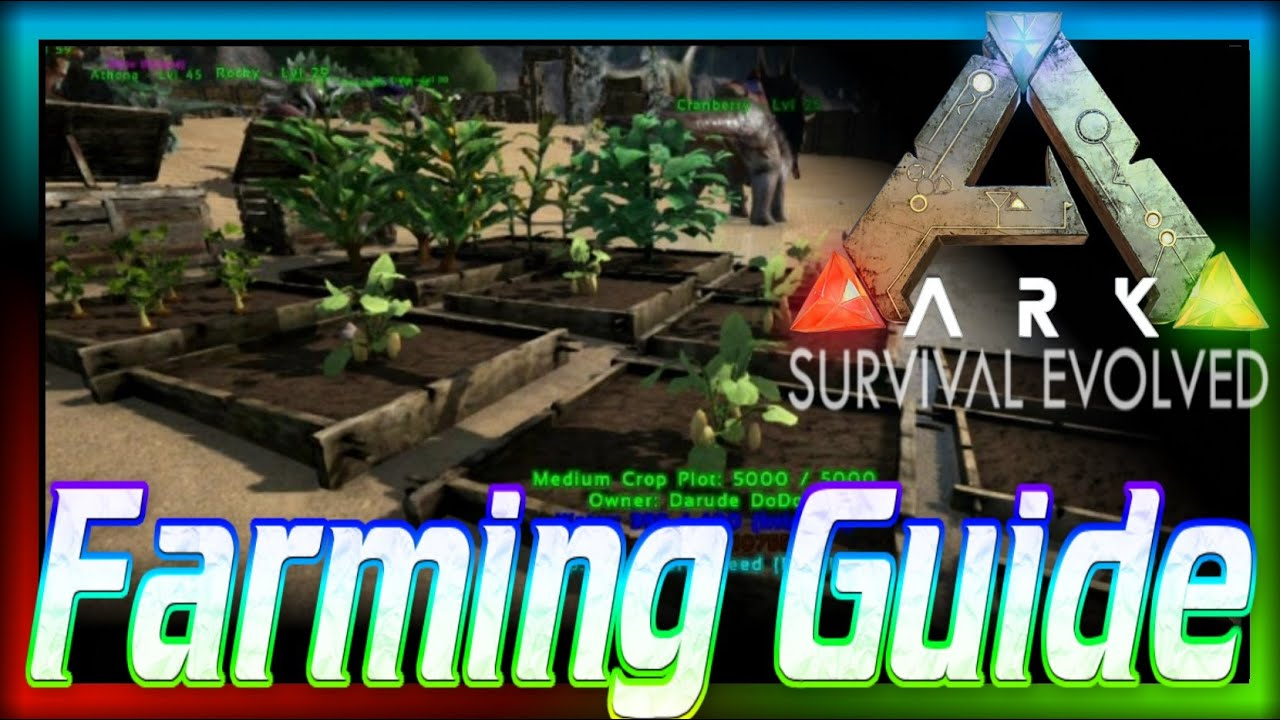 How To Farm In Ark Beginners Guide  Ark Survival Evolved Farming Berries Youtube