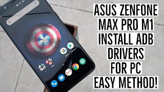 How to install adb drivers on pc for asus zenfone max pro m