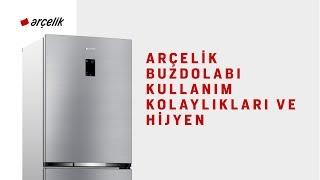 Arçelik Buzdolabı Kullanım Kolaylıkları ve Hijyen