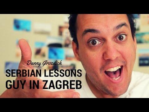 SERBIAN LESSONS GUY IN ZAGREB | Danny Grozdich