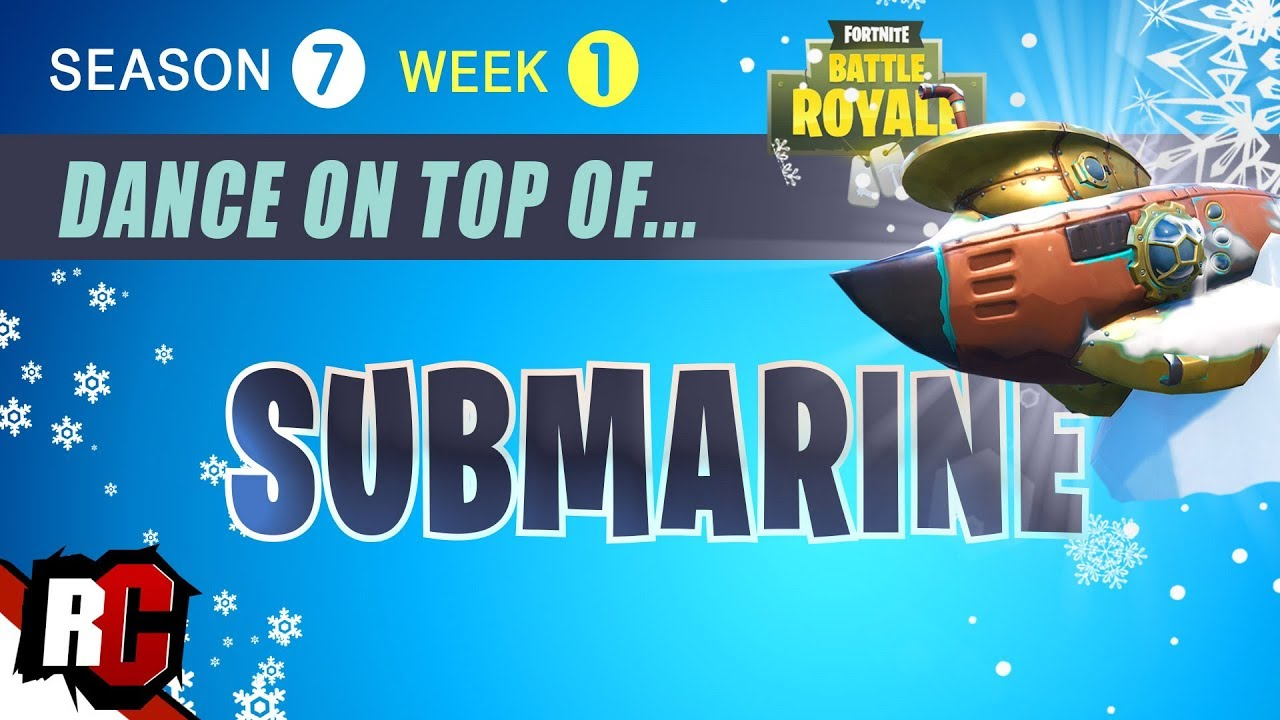 Fortnite Dance On Top Of A Submarine Season 7 Week 1 Challenge