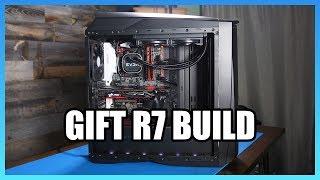 R7 1700 3D Modeling PC Build Gift - Pt 1/2