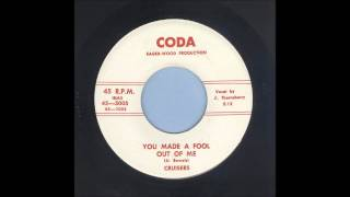 The Cruisers - You Made A Fool Out Of Me - Rockabilly 45