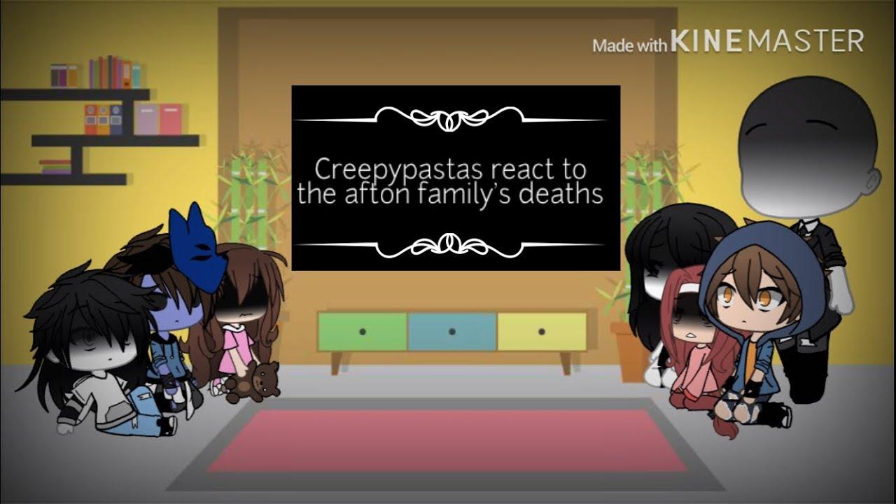 Download Creepypastas react to the afton family's deaths gacha life