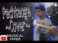 Pachtaoge || cover by Musical Ninja