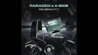 Paradox X Side No Gravity OUT NOW ON SAHMAN RECORDS EXCLUSIVE