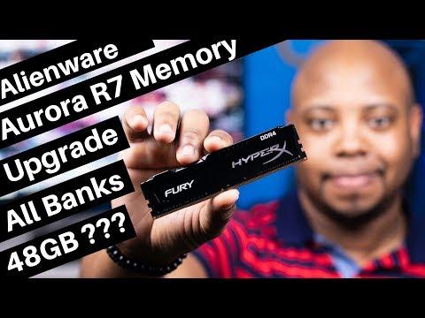 Dell Alienware Aurora R7 Memory Upgrade All 4 Banks (48gb?, i7 8700, Nvidia Geforce GTX 1070)