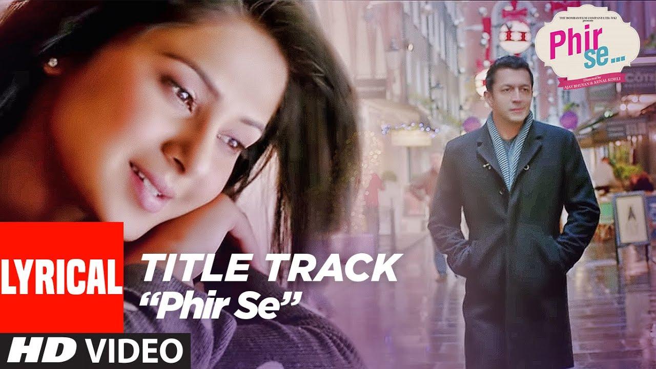 Lyrical: PHIR SE (Title Song) | Shreya Ghoshal Jeet Gannguli | Kunal Kohli & Jennifer Winget