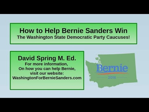 How to Help Bernie Sanders Win the Washington State Caucuses
