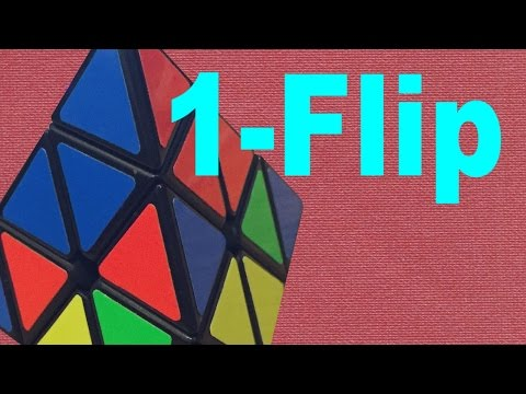Pyraminx 1-Flip Tutorial and Algorithms [Advanced]