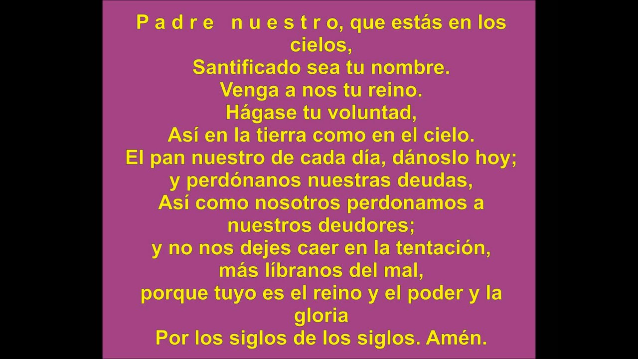 El padrenuestro pronunciado en español/The Lord's Prayer ...