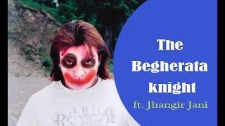 The Begherata Knight