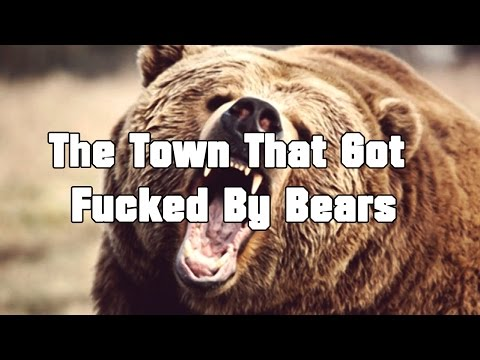 """SCP-2875 """"The Town That Got Fucked By Bears"""""""