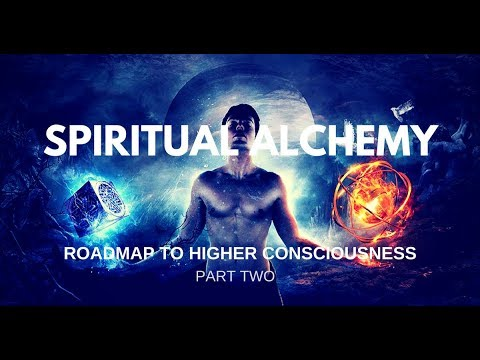 Spiritual Alchemy (Part Two)