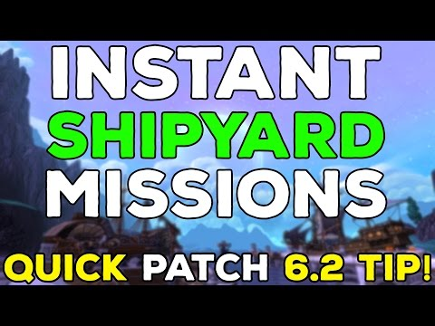 TIP: Instantly Complete Shipyard Missions in Patch 6.2