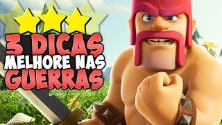 3 DICAS PARA ATACAR MELHOR NA GUERRA! - Clash of Clans