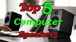 Top 5 Best Computer Speakers to Buy in 2018