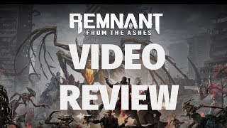 Remnant: From the Ashes Review - Forged in Furious Fire (Video Game Video Review)