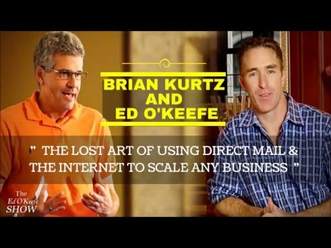 Brian Kurtz: The Lost Art of Using Direct Mail & The Internet To Scale Any Business