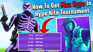 How To Get Mąx Hype In Hype Nite Tournament