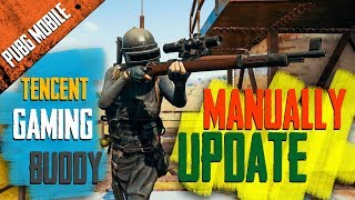 How to Manually Update the Latest Version of PUBG in Tencent Gaming Buddy