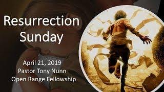 Pastor Tony Nunn - Resurrection Sunday