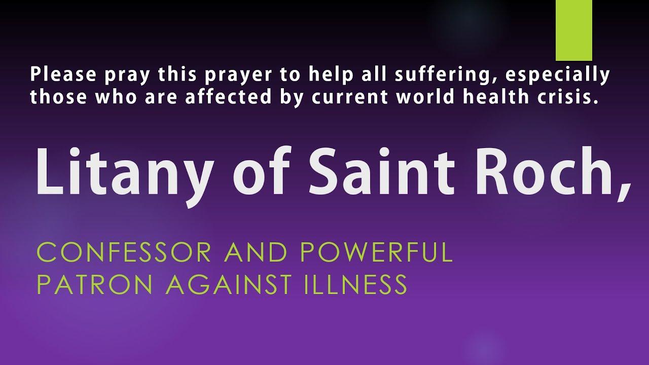 """Litany of Saint Roch - """"Patron against plagues""""."""