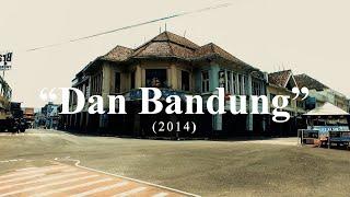 """""""Dan Bandung"""" - Pidi Baiq The Panasdalam Bank"""