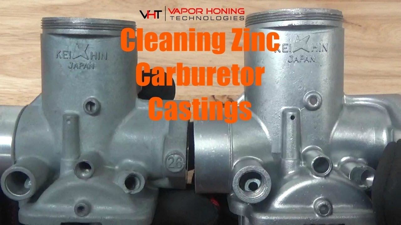 How To Clean Carburetor >> Zinc Carburetor Casting Cleaning Finishing Vapor Honing Technologies