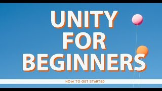 Do You want to Learn Unity - Beginners Guide to Unity Gaming Software