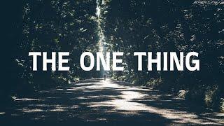 THE ONE THING with Lyrics | New Creation Church/Worship