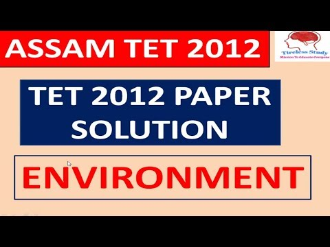 Assam TET 2012 Question Paper Solution | TET 2012 Questions with Solution
