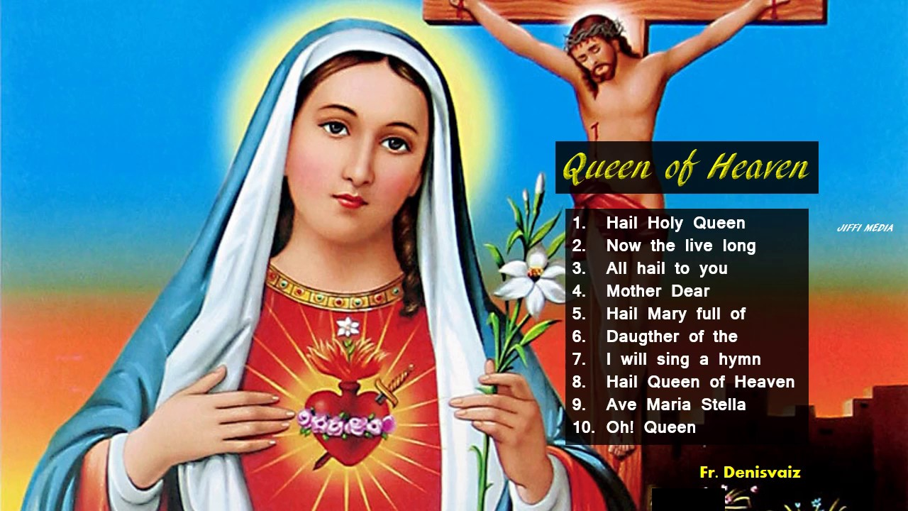 Queen Of Heaven (Holy Mother English Songs)