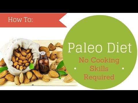 how-do-i-start-a-paleo-diet-with-no-cooking-experience