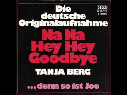 Tanja Berg  Na Na Hey Hey Kiss Him Goode